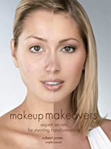 Best makeup makeovers expert secrets for stunning transformations Reviews