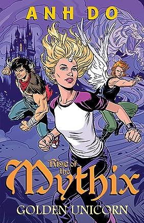 Golden Unicorn: Rise of the Mythix 1