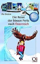 Die Reise der blauen Perle nach Österreich (German Edition)