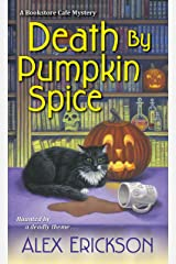 Death by Pumpkin Spice (A Bookstore Cafe Mystery Book 3) Kindle Edition