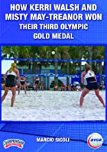 How Kerri Walsh and Misty May-Treanor Won Their Third Olympic Gold Medal