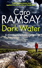 DARK WATER an absolutely gripping Scottish crime thriller (Detectives Anderson and Costello Mystery Book 3) (English Edition)
