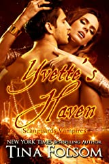 Yvette's Haven (Scanguards Vampires Book 4) Kindle Edition