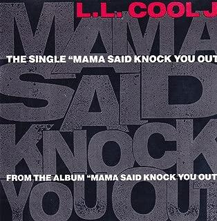 Mama Said Knock You Out 5
