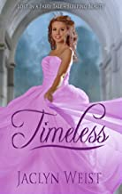 Timeless: A Sleeping Beauty Retelling (Lost in a Fairy Tale Book 1)