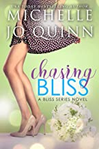 Chasing Bliss (Bliss Series Book 3)
