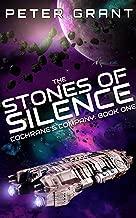 The Stones of Silence (Cochrane's Company Book 1)