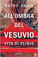 All'ombra del Vesuvio (Italian Edition) Kindle Edition