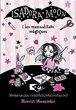 Isadora Moon i les manualitats màgiques (La Isadora Moon) (Catalan Edition)