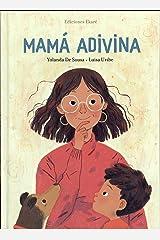 Mamá adivina (Spanish Edition) Hardcover