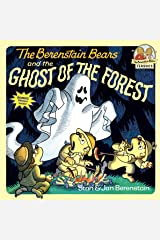 The Berenstain Bears and the Ghost of the Forest (First Time Books(R)) Kindle Edition