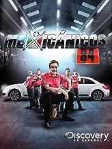 Mexicanicos Season 4