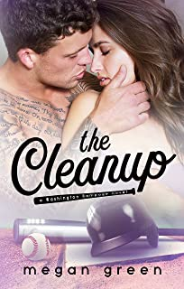 The Cleanup: a Washington Rampage Sports Romance
