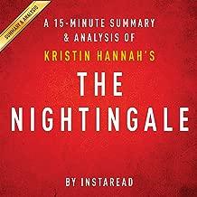 The Nightingale: by Kristin Hannah | A 15-minute Summary & Analysis