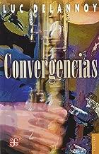 Convergencias (Coleccion Popular) (Spanish Edition)