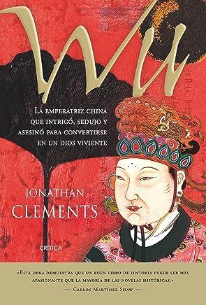 Wu: La emperatriz china que sedujo y asesinó para convertirse en un dios viviente