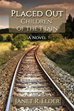 Placed Out: Children of the Train