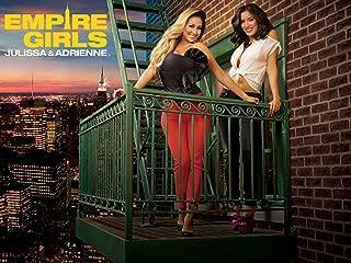 Empire Girls: Julissa & Adrienne Season 1