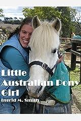 Little Australian Pony Girl Kindle Edition