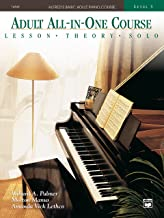 Alfred's Basic Adult All-in-One Course, Book 3: Learn How to Play Piano with Lessons, Theory, and Solos (Alfred's Basic Adult Piano Course)