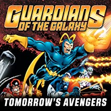 Guardians of the Galaxy: Tomorrow's Avengers (Collections) (2 Book Series)