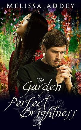 The Garden of Perfect Brightness (Forbidden City Book 1)