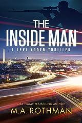The Inside Man: An Organized Crime Thriller (A Levi Yoder Novel Book 2) Kindle Edition