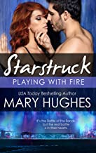 Playing With Fire: The Battle of the Bands (A Starstruck Novella)