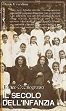Il secolo dell'infanzia. Storie che hanno cambiato il diritto (Italian Edition)
