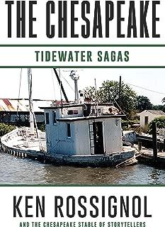 THE CHESAPEAKE: Tidewater Sagas
