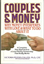 Couples and Money: Why Money Interferes With Love and What to Do About It