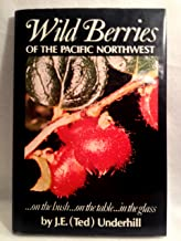 Wild Berries of the Pacific Northwest