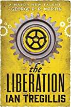 The Liberation (The Alchemy Wars Book 3)