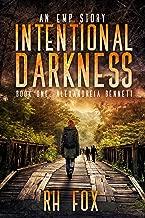 Intentional Darkness: Alexandreia Bennett: An EMP Story