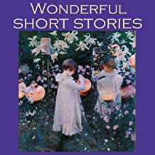 Wonderful Short Stories: Fifty Outstanding Classic Tales