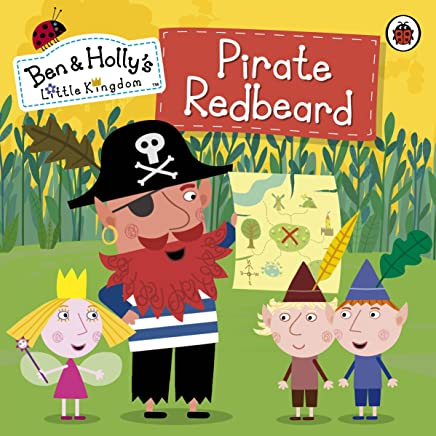 Ben and Hollys Little Kingdom: Pirate Redbeard