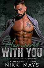 Hammered with You: Book 2 (Ross Brother's Trilogy)