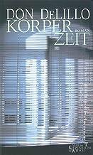 Körperzeit: Roman (German Edition)