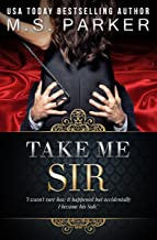 Take Me, Sir (Billionaire's Sub Book 3)