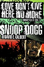 Love Don't Live Here No More: Book One of Doggy Tales