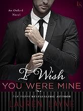 I Wish You Were Mine: An Oxford Novel