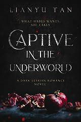 Captive in the Underworld: A Dark Lesbian Romance Novel Kindle Edition