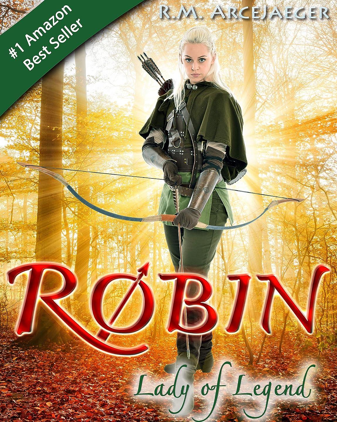 おとこバー注釈Robin: Lady of Legend (The Classic Adventures of the Girl Who Became Robin Hood) (English Edition)