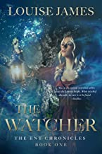 The Watcher: Book One (The Ent Chronicles)