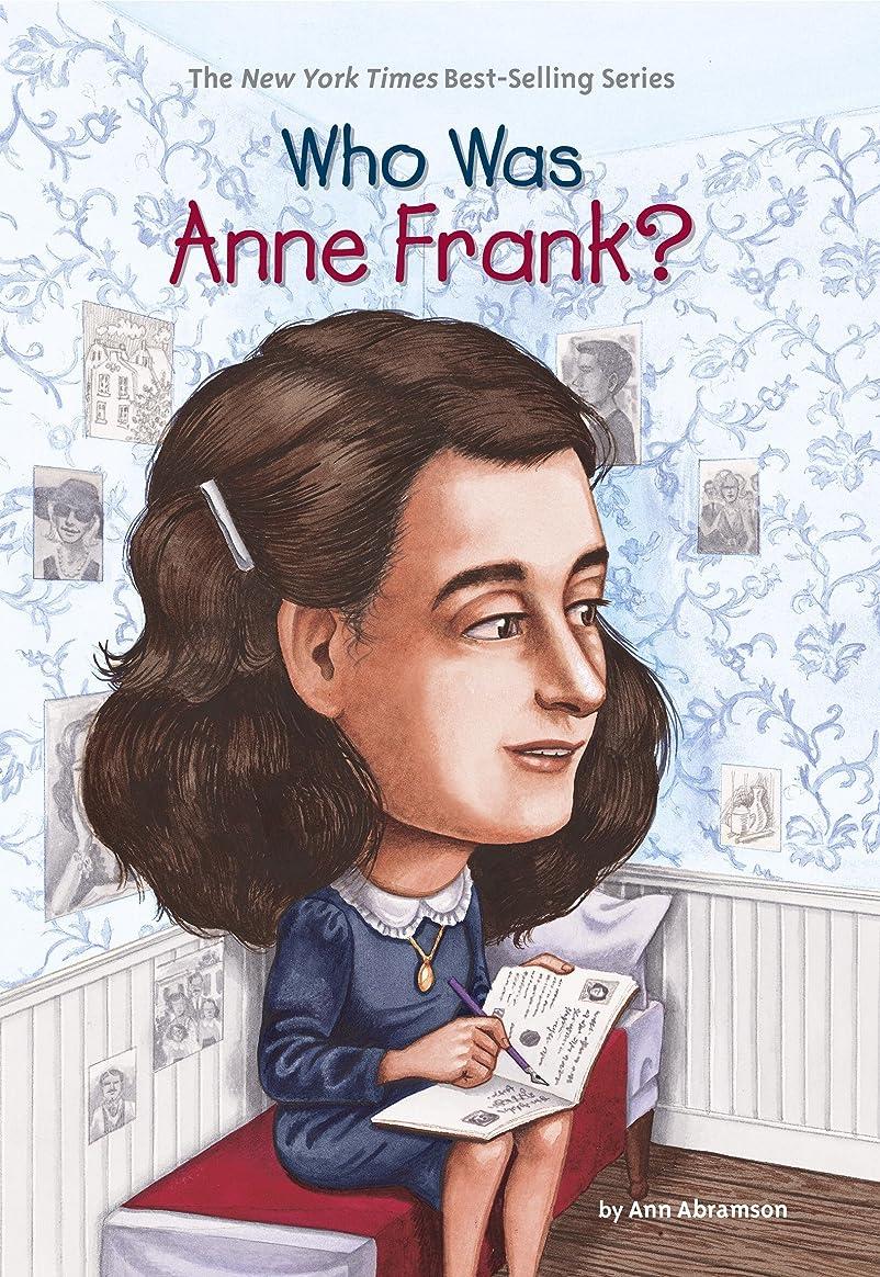 クランプに勝る必要ないWho Was Anne Frank? (Who Was?) (English Edition)