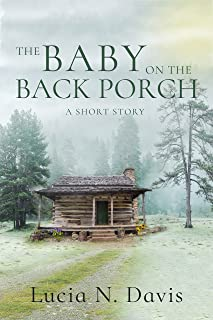 The Baby on the Back Porch: A Short Story (Dunnhill Mysteries Book 1)