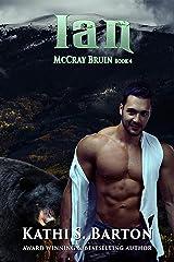Ian: McCray Bruin Bear Shifter Romance Kindle Edition