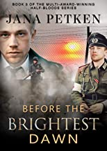 Before The Brightest Dawn (The Half-Bloods Trilogy Book 3)