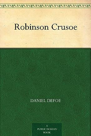 Robinson Crusoe (鲁滨逊漂流记) (免费公版书) (English Edition)