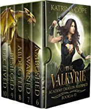 Valkyrie Academy Dragon Alliance: Books 6 - 10: Ambushed, Warned, Abducted, Besieged, Deceived (Valkyrie Academy Dragon Al...